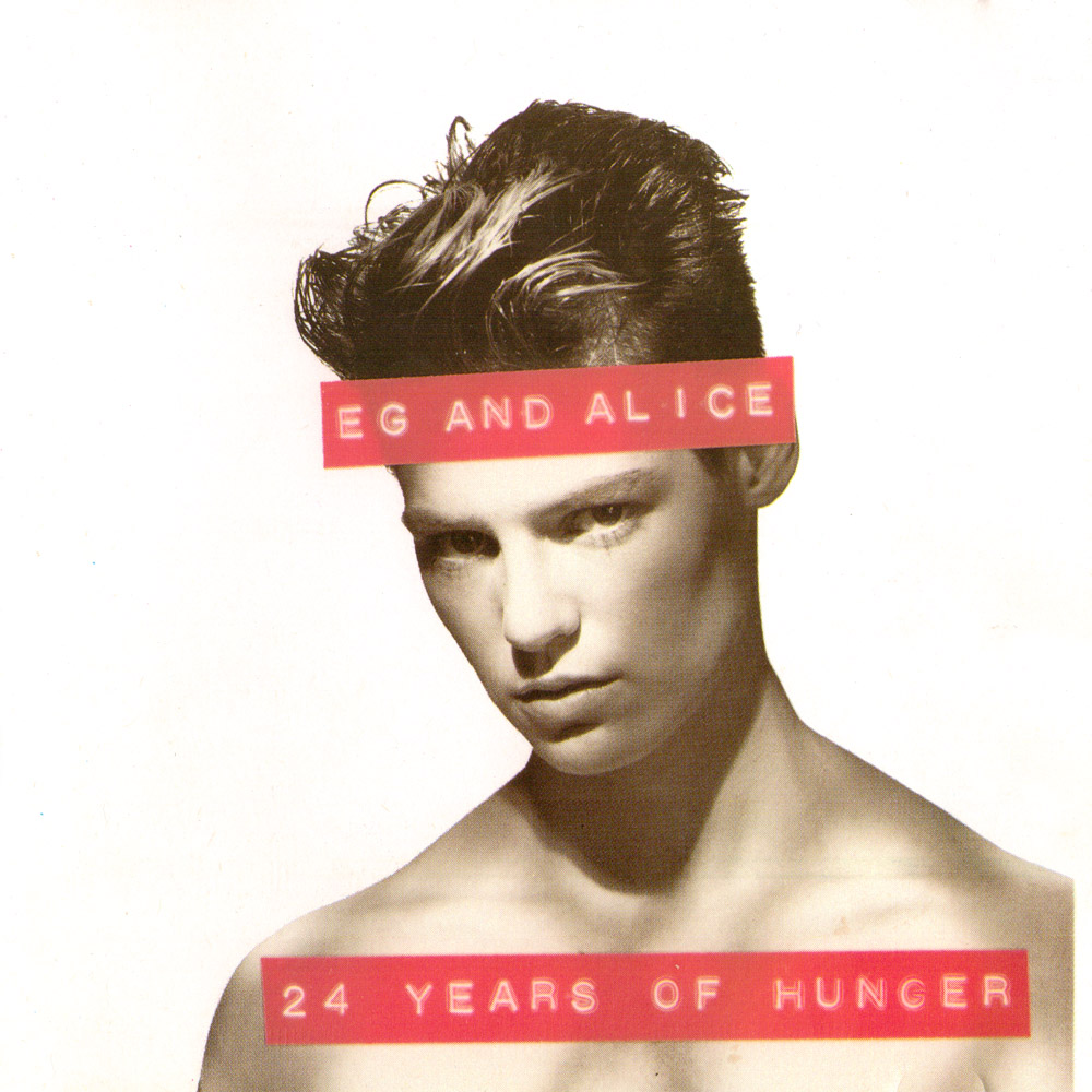 Eg & Alice - 24 Years of Hunger Sleeve